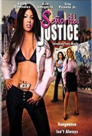 Señorita Justice (2004) Poster - Movie Forum, Cast, Reviews