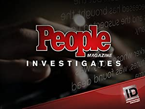 People Magazine Investigates Season 3 Episode 8