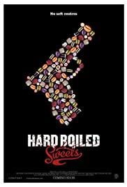 Hard Boiled Sweets (2012) Poster - Movie Forum, Cast, Reviews