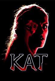 Kat(2001) Poster - Movie Forum, Cast, Reviews