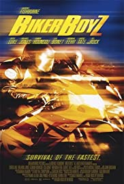 Biker Boyz (2003) Poster - Movie Forum, Cast, Reviews