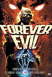 Forever Evil (1987) Poster - Movie Forum, Cast, Reviews