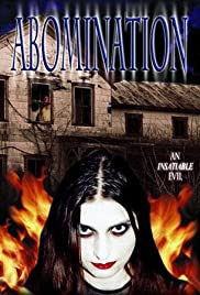 Abomination: The Evilmaker II (2003) Poster - Movie Forum, Cast, Reviews