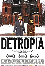 Detropia(2012) Poster - Movie Forum, Cast, Reviews