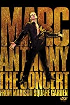 Image of Marc Anthony: The Concert from Madison Square Garden