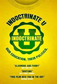 Indoctrinate U (2007) Poster - Movie Forum, Cast, Reviews
