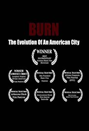 Burn: The Evolution of an American City Poster