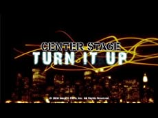 Center Stage: Turn It Up -- Trailer