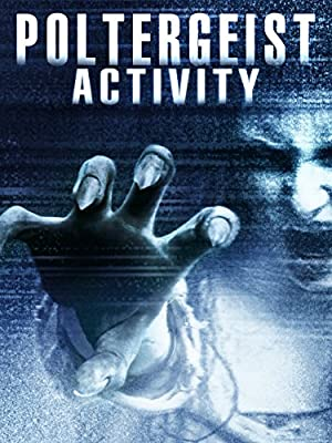 Poltergeist Activity (2015) Download on Vidmate