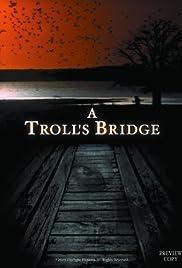 A Troll's Bridge Poster