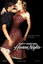 Primary image for Dirty Dancing: Havana Nights