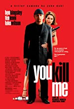 You Kill Me(2007)