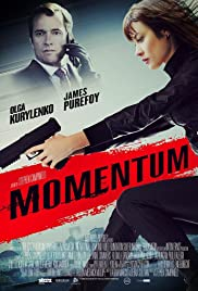 Momentum(2015) Poster - Movie Forum, Cast, Reviews