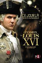 Image of The Days That Made History: L'évasion de Louis XVI
