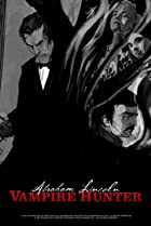 Image of Abraham Lincoln Vampire Hunter: The Great Calamity