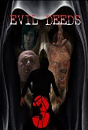 Evil Deeds 3 Poster