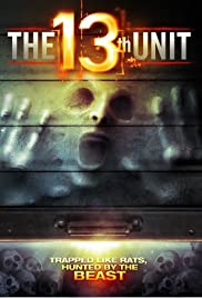 The 13th Unit (2014) Poster - Movie Forum, Cast, Reviews