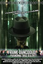 Image of Frank DanCoolo: Paranormal Drug Dealer
