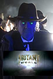 Mutant World (2014) Poster - Movie Forum, Cast, Reviews