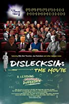 Image of Dislecksia: The Movie