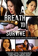 A Breath to Survive