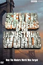 Image of Seven Wonders of the Industrial World