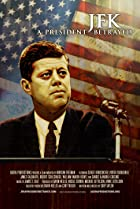 Image of JFK: A President Betrayed