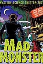 Image of Mystery Science Theater 3000: The Mad Monster