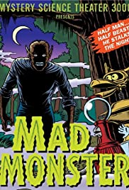 The Mad Monster Poster