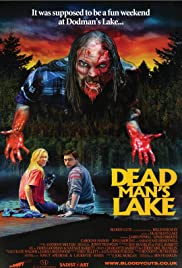 Dead Man's Lake (2012) Poster - Movie Forum, Cast, Reviews