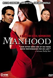 Manhood (2003) Poster - Movie Forum, Cast, Reviews