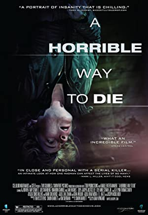 A Horrible Way to Die - 2010