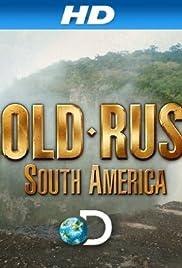 Gold Rush: South America Poster - TV Show Forum, Cast, Reviews