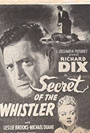 Secret of the Whistler (1946) Poster - Movie Forum, Cast, Reviews