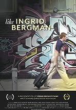 Like Ingrid Bergman
