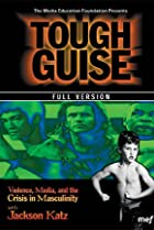 Image of Tough Guise: Violence, Media & the Crisis in Masculinity