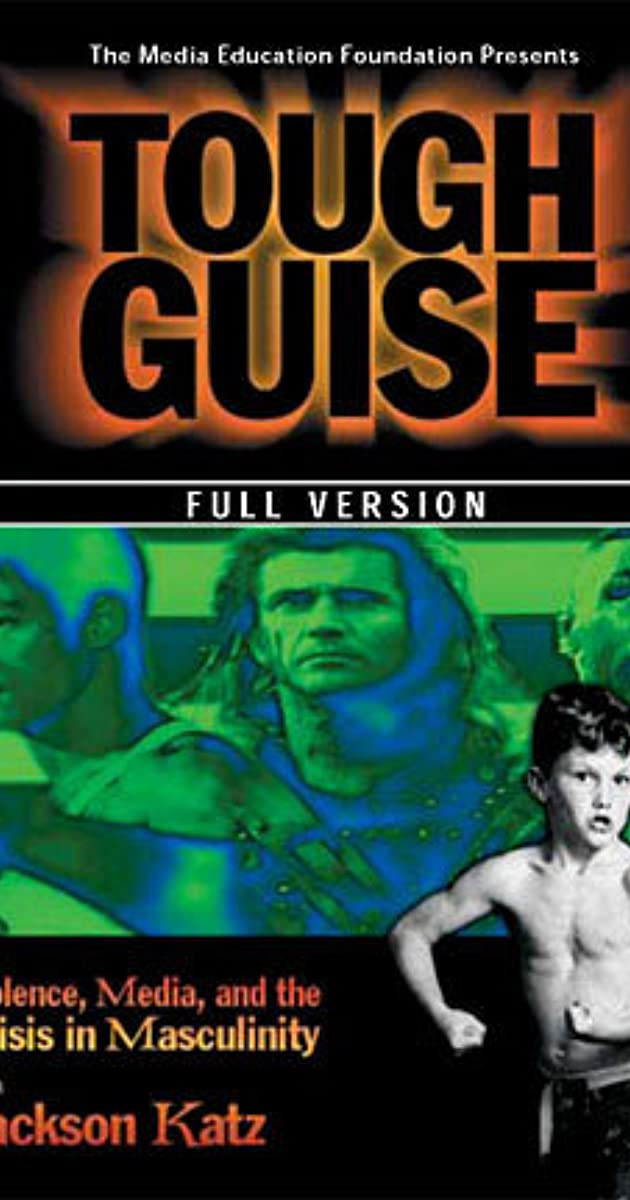 Tough Guise: Violence, Media & the Crisis in Masculinity (Video 1999) - IMDb