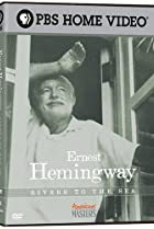 Ernest Hemingway: Rivers to the Sea (2005) Poster