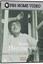 Ernest Hemingway: Rivers to the Sea Poster