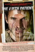 The Fifth Patient (2007) Poster