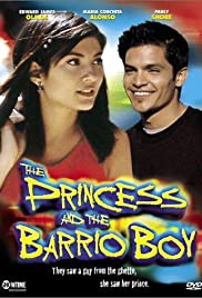 The Princess & the Barrio Boy (2000) Poster - Movie Forum, Cast, Reviews