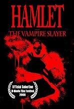 Hamlet the Vampire Slayer