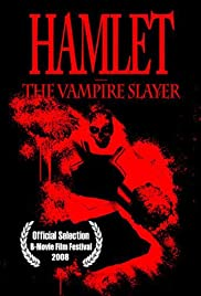 Hamlet the Vampire Slayer Poster