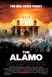 The Alamo (2004) Poster - Movie Forum, Cast, Reviews