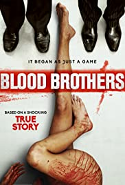 Blood Brothers (2015) Poster - Movie Forum, Cast, Reviews