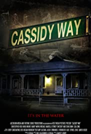 Cassidy Way (2016) Poster - Movie Forum, Cast, Reviews