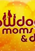Showdog Moms & Dads