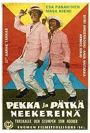 Pekka ja Pätkä neekereinä Poster