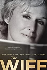 The Wife(2017) Poster - Movie Forum, Cast, Reviews