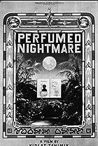 Image of Perfumed Nightmare